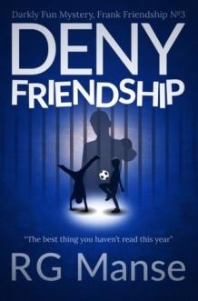 Deny Friendship