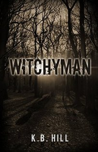Witchyman by K.B.Hill