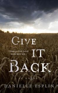 Give it Back by Danielle Esplin