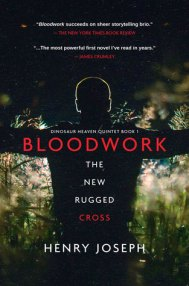 Bloodwork: The New Rugged Cross by Henry Joseph